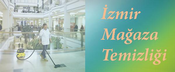 İzmir Mağaza Temizliği